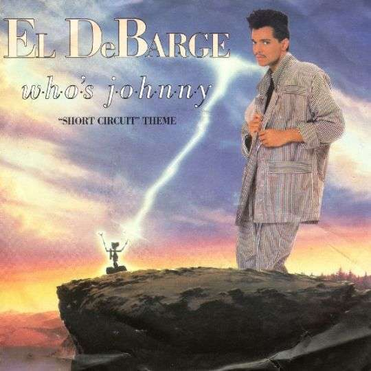 "Coverafbeelding El DeBarge - Who's Johnny - ""Short Circuit"" Theme"