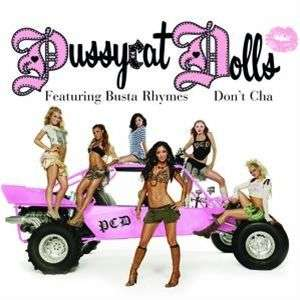 Coverafbeelding Don't Cha - Pussycat Dolls Featuring Busta Rhymes