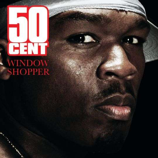 Coverafbeelding Window Shopper - 50 Cent