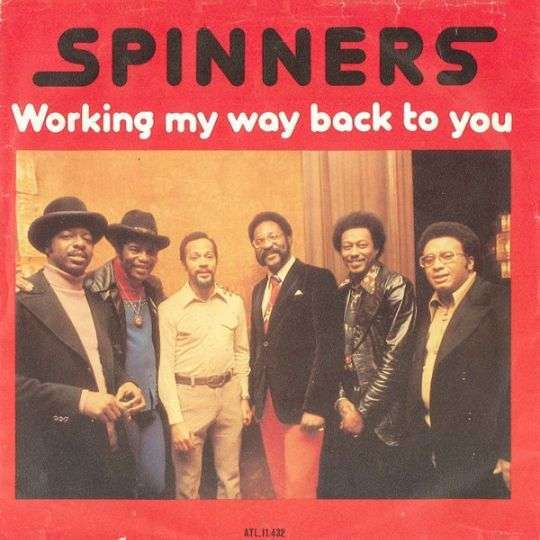 Coverafbeelding Spinners - Working My Way Back To You