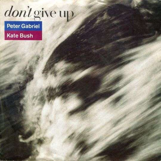 Coverafbeelding Don't Give Up - Peter Gabriel & Kate Bush