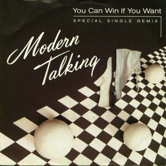 Coverafbeelding You Can Win If You Want - Special Single Remix - Modern Talking