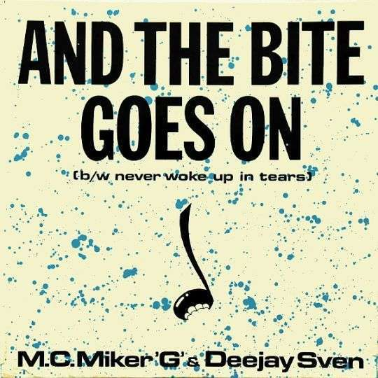 "Coverafbeelding And The Bite Goes On - M.c. Miker ""g"" & Deejay Sven"