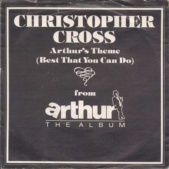 Coverafbeelding Arthur's Theme (Best That You Can Do) - Christopher Cross