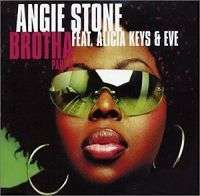 Coverafbeelding Brotha Part Ii - Angie Stone Feat. Alicia Keys & Eve