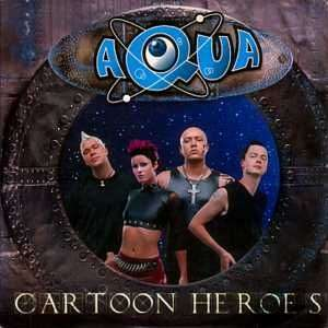 Coverafbeelding Cartoon Heroes - Aqua