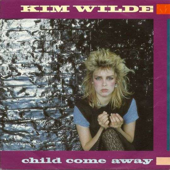 Coverafbeelding Child Come Away - Kim Wilde