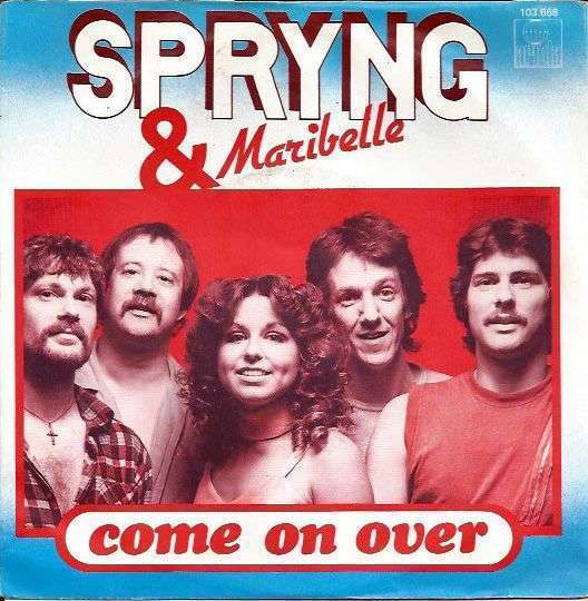 Coverafbeelding Come On Over - Spryng & Maribelle