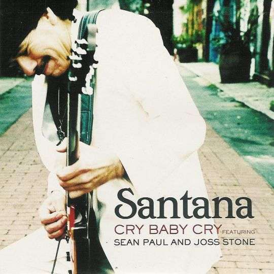 Coverafbeelding Cry Baby Cry - Santana Featuring Sean Paul And Joss Stone