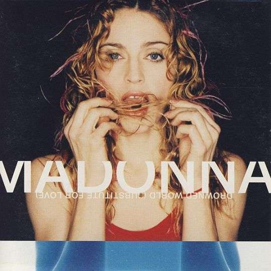 Coverafbeelding Drowned World (Substitute For Love) - Madonna