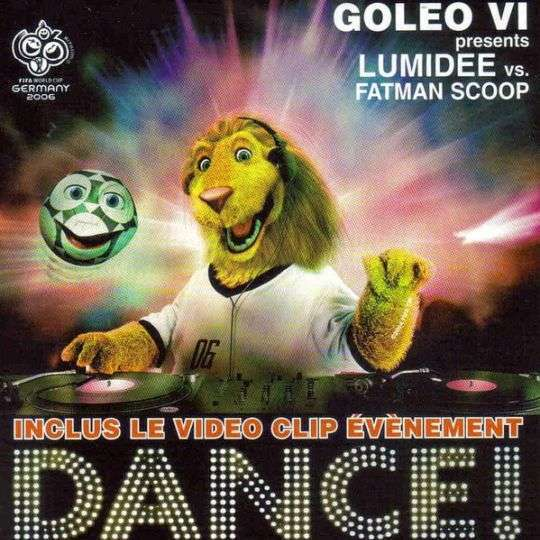 Coverafbeelding Goleo VI presents Lumidee vs. Fatman Scoop - Dance!