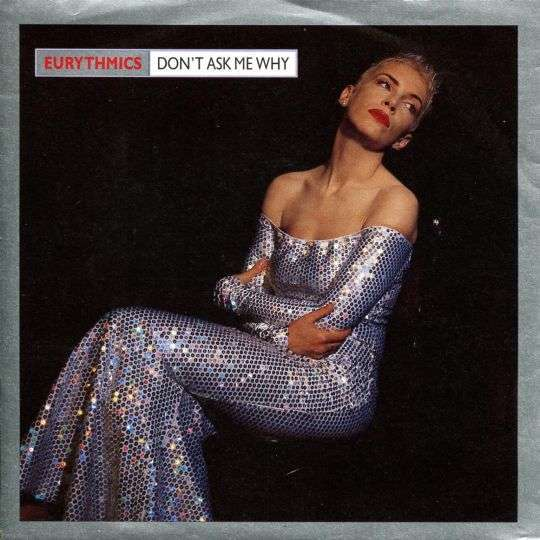 Coverafbeelding Don't Ask Me Why - Eurythmics