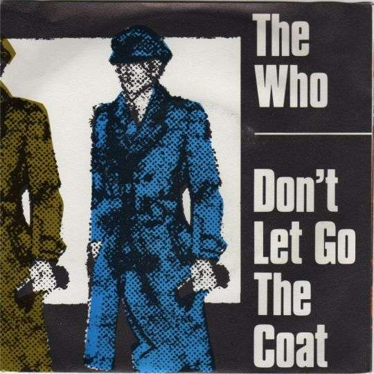 Coverafbeelding Don't Let Go The Coat - The Who