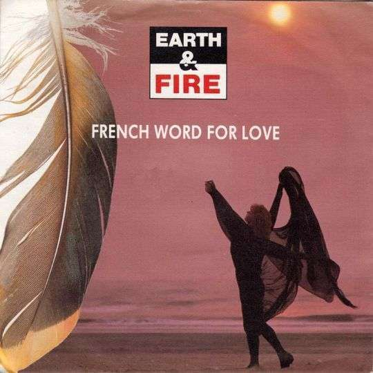 Coverafbeelding French Word For Love - Earth & Fire