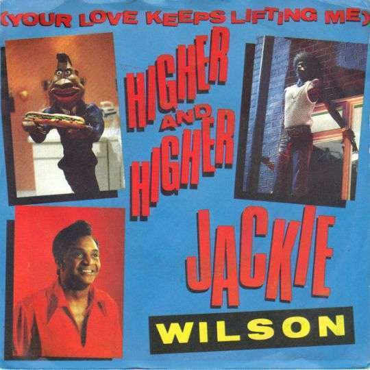 Coverafbeelding Higher And Higher / (Your Love Keeps Lifting Me) Higher And Higher - Jackie Wilson