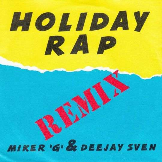Coverafbeelding Holiday Rap - Remix - Miker 'g' & Deejay Sven