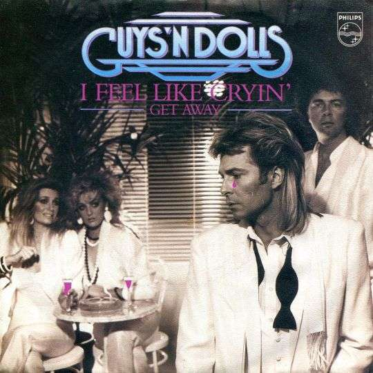 Coverafbeelding I Feel Like Cryin' - Guys 'n Dolls