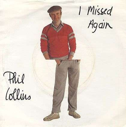 Coverafbeelding I Missed Again - Phil Collins