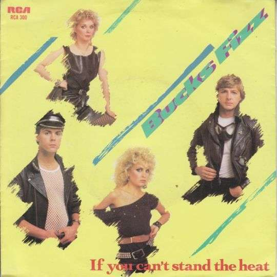 Coverafbeelding If You Can't Stand The Heat - Bucks Fizz