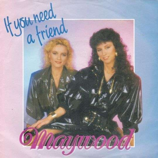 Coverafbeelding If You Need A Friend - Maywood