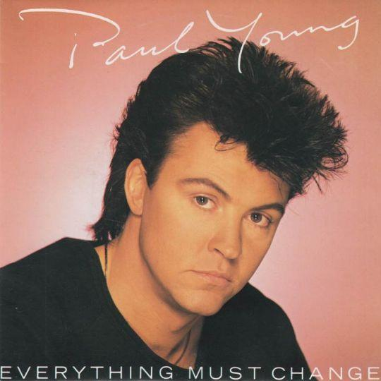 Coverafbeelding Everything Must Change - Paul Young