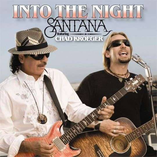 Coverafbeelding Into The Night - Santana Featuring Chad Kroeger