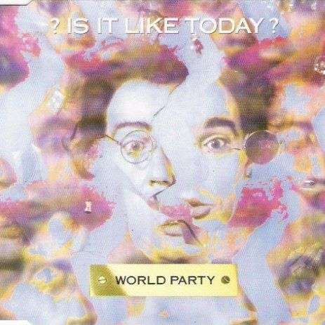 Coverafbeelding Is It Like Today? - World Party