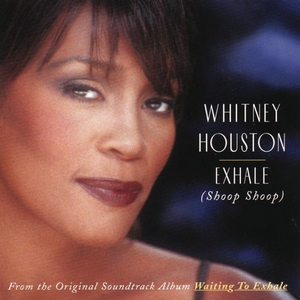 Coverafbeelding Exhale (Shoop Shoop) - Whitney Houston