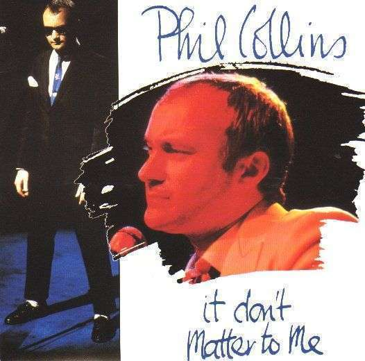 Coverafbeelding It Don't Matter To Me - Phil Collins
