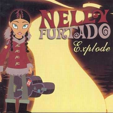 Coverafbeelding Explode - Nelly Furtado
