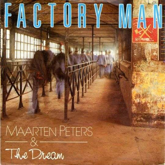 Coverafbeelding Factory Man - Maarten Peters & The Dream