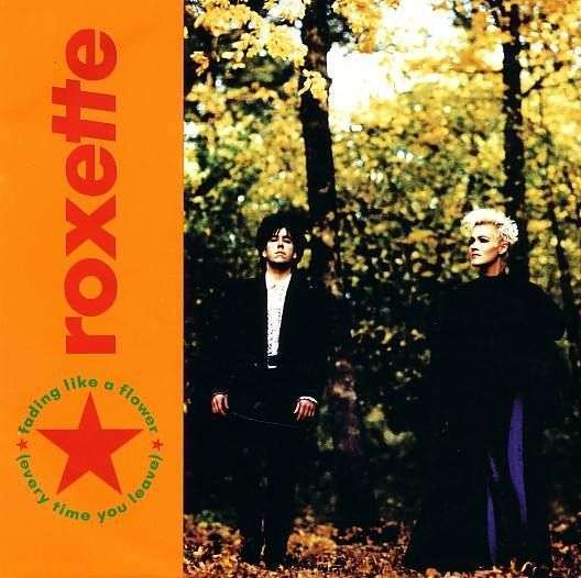 Coverafbeelding Fading Like A Flower (Every Time You Leave) - Roxette