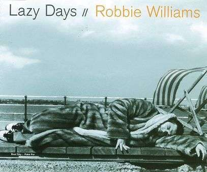Coverafbeelding Lazy Days - Robbie Williams
