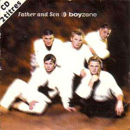 Coverafbeelding Father And Son - Boyzone