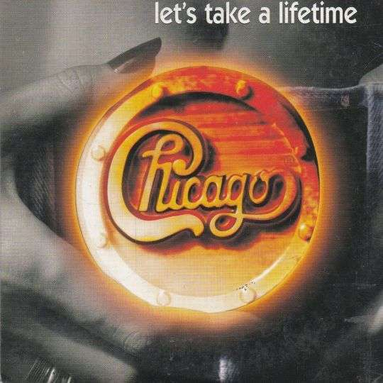 Coverafbeelding Let's Take A Lifetime - Chicago