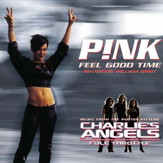 Coverafbeelding Feel Good Time - P!nk Featuring William Orbit