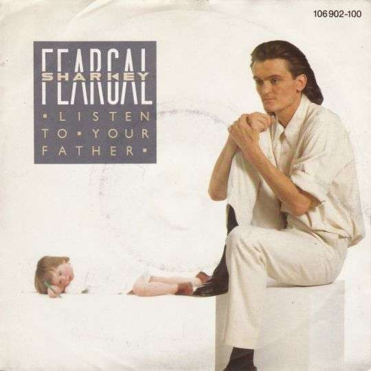 Coverafbeelding Listen To Your Father - Feargal Sharkey