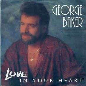 Coverafbeelding Love In Your Heart - George Baker