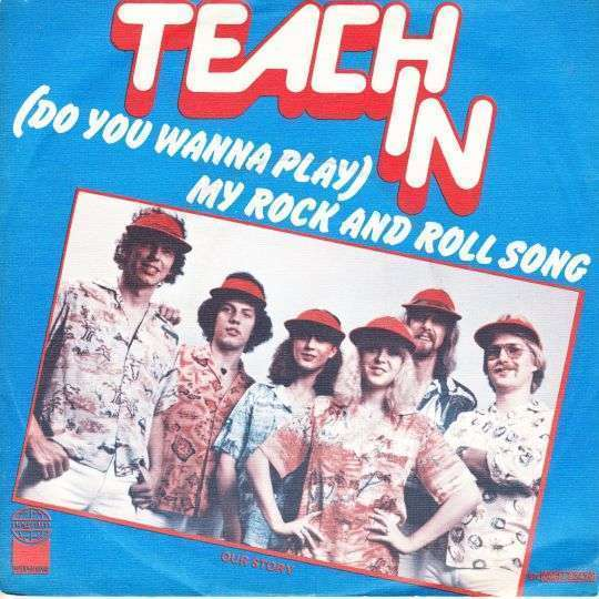 Coverafbeelding (Do You Wanna Play) My Rock And Roll Song - Teach In