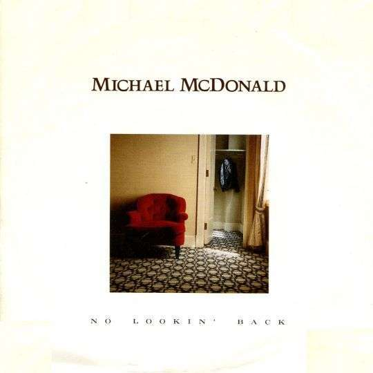 Coverafbeelding No Lookin' Back - Michael Mcdonald