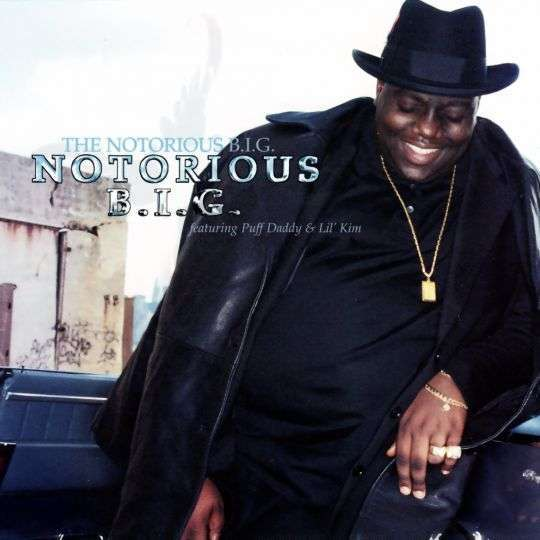 Coverafbeelding Notorious B.i.g. - The Notorious B.i.g. Featuring Puff Daddy & Lil' Kim