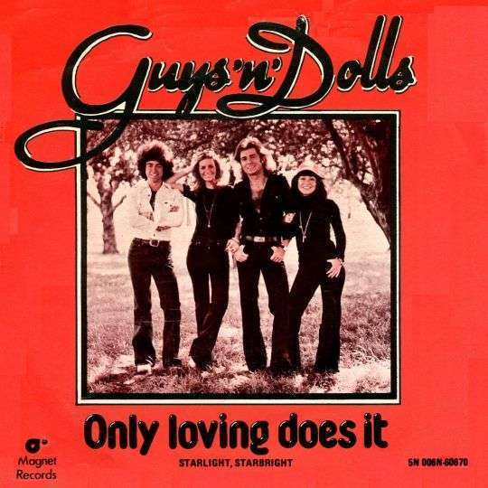 Coverafbeelding Only Loving Does It - Guys 'n' Dolls