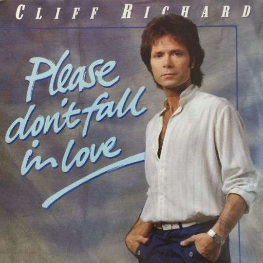 Coverafbeelding Please Don't Fall In Love - Cliff Richard