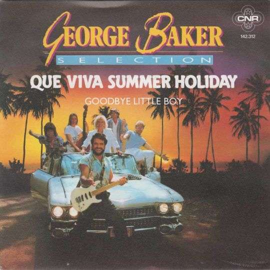 Coverafbeelding Que Viva Summer Holiday - George Baker Selection