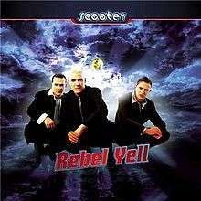 Coverafbeelding Rebel Yell - Scooter