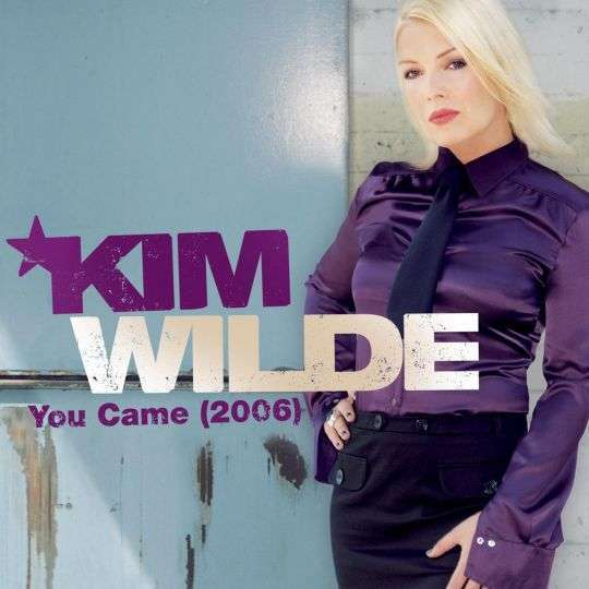 Coverafbeelding You Came (2006) - Kim Wilde