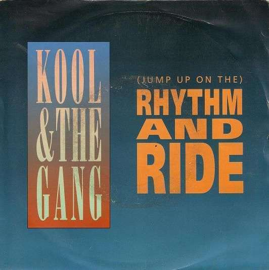 Coverafbeelding (Jump Up On The) Rhythm And Ride - Kool & The Gang