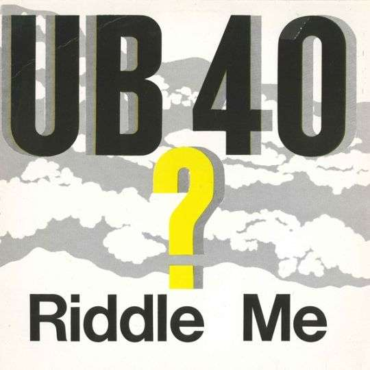 Coverafbeelding Riddle Me - Ub40