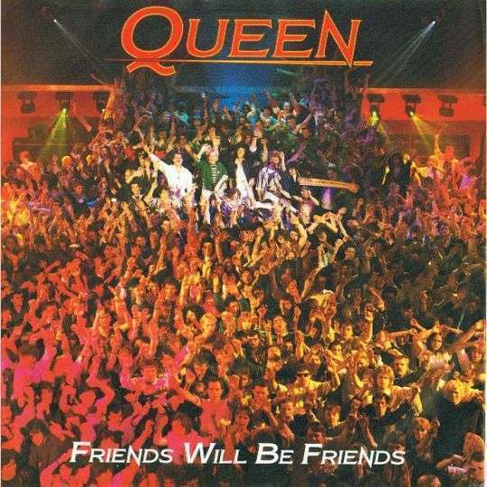 Coverafbeelding Friends Will Be Friends - Queen