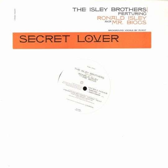Coverafbeelding Secret Lover - The Isley Brothers Featuring Ronald Isley Aka Mr. Biggs